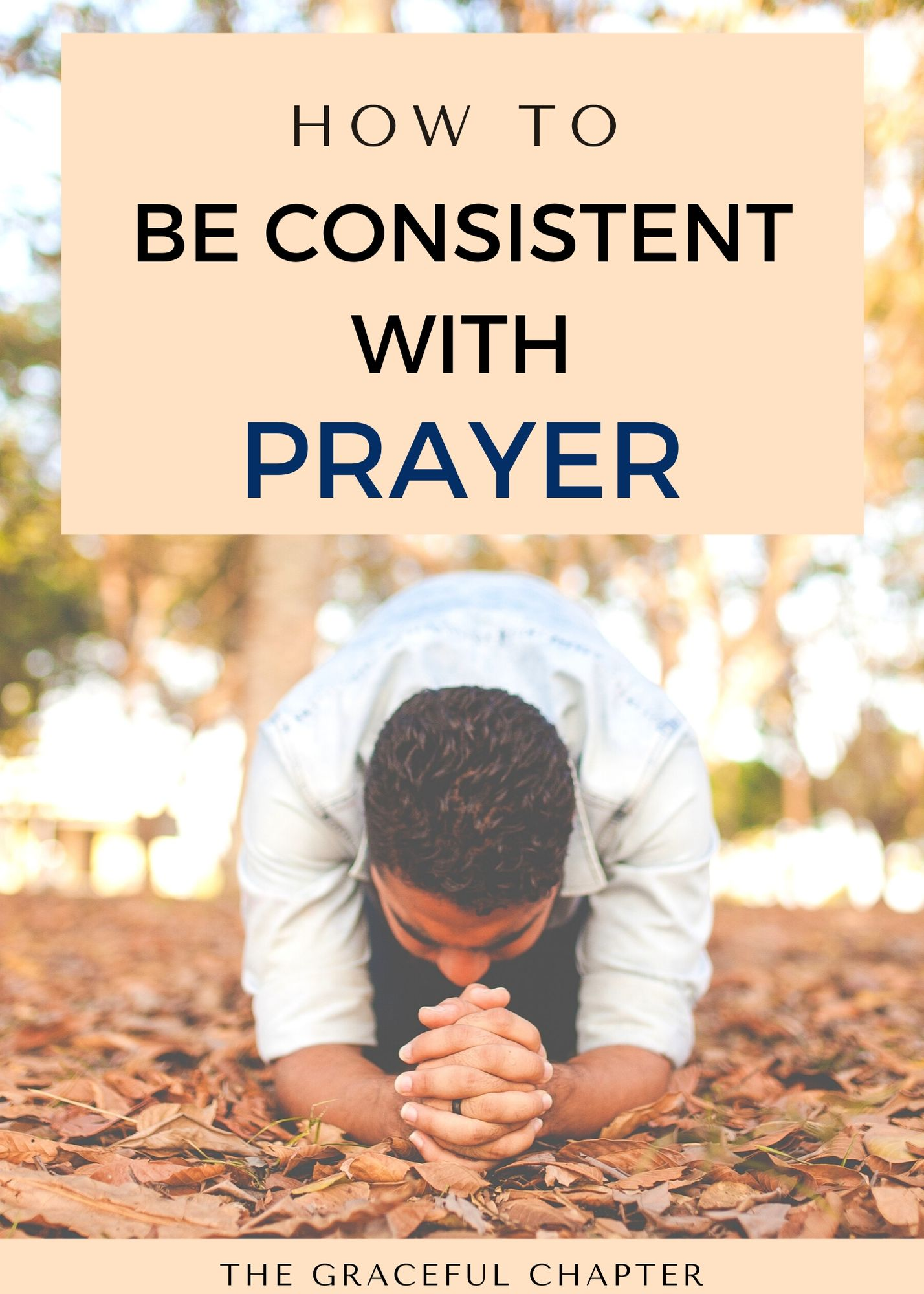 be consistent with prayer