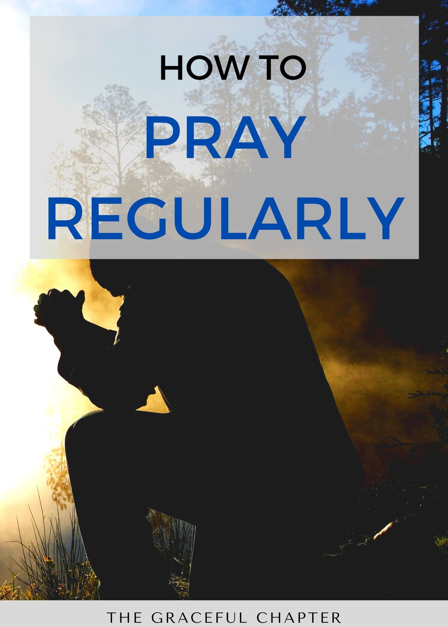 how to pray regularly