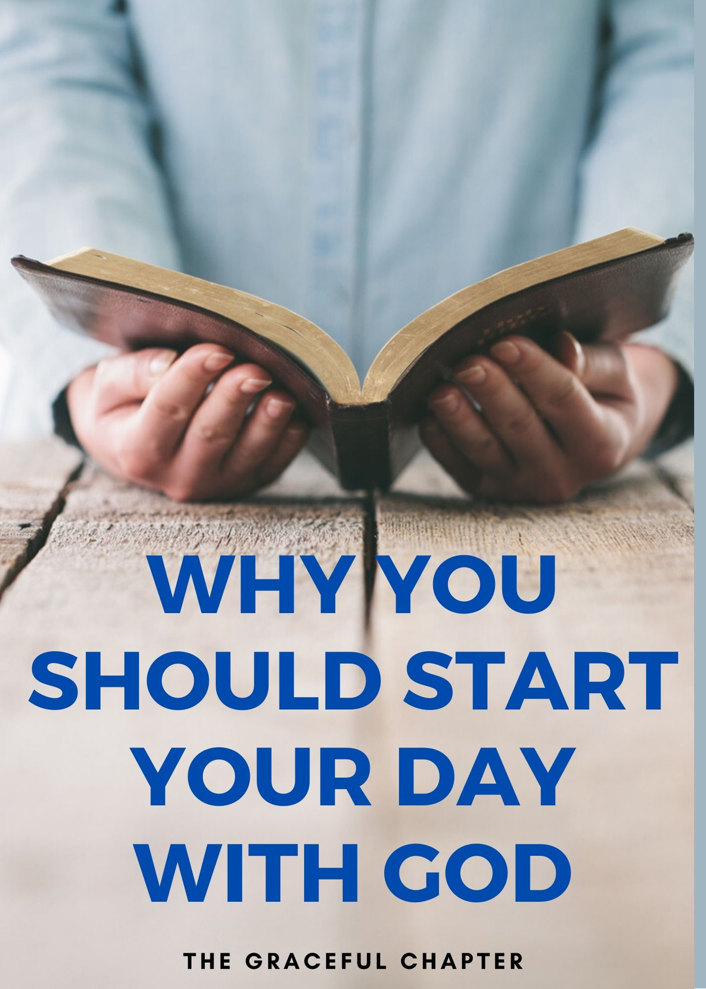 why you should start your day with God