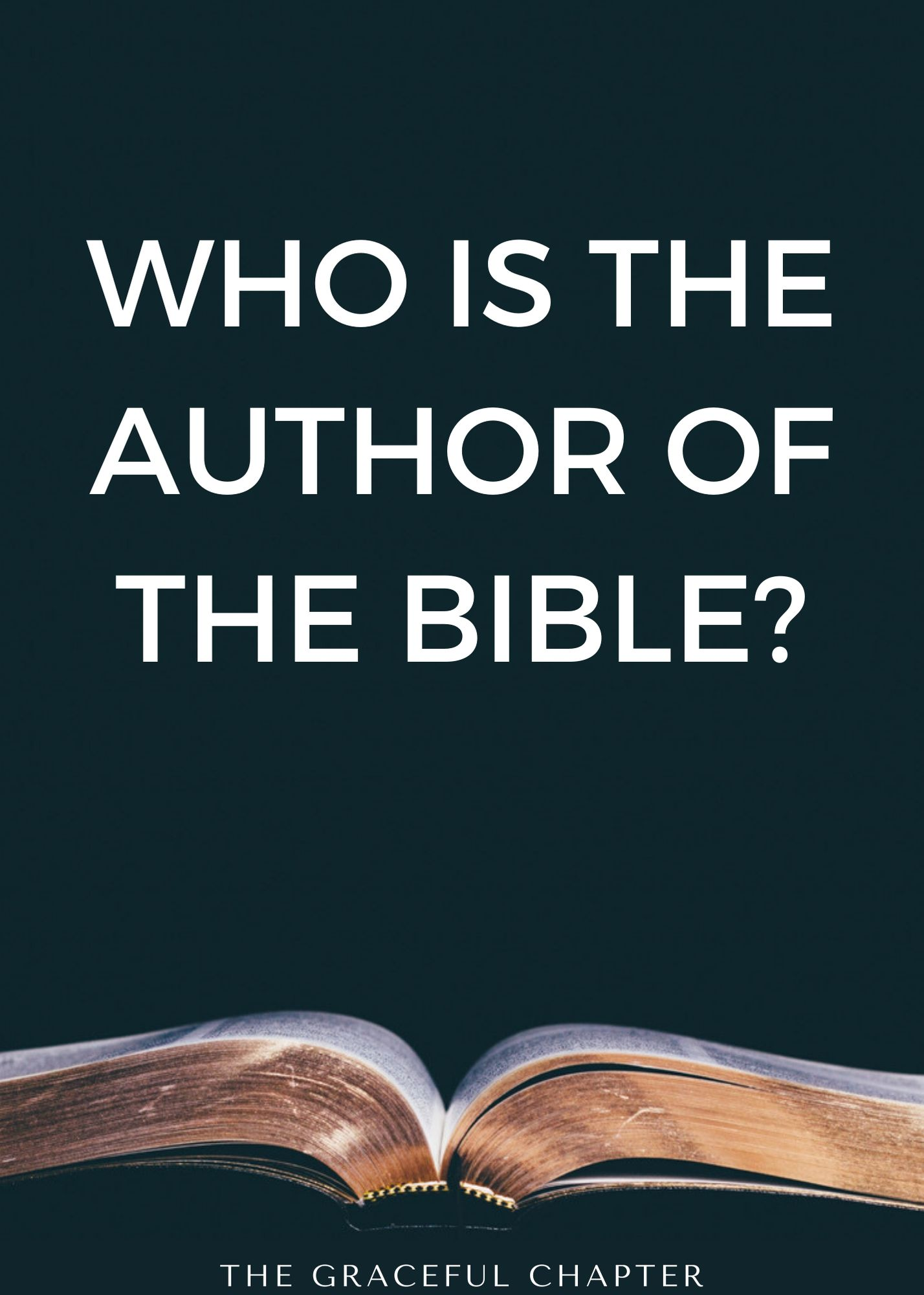 Who is the author of the bible?
