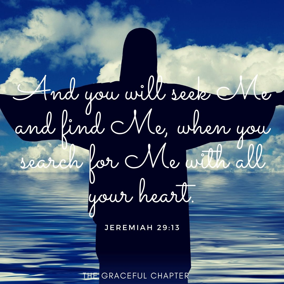 seek Me and you will find Me
