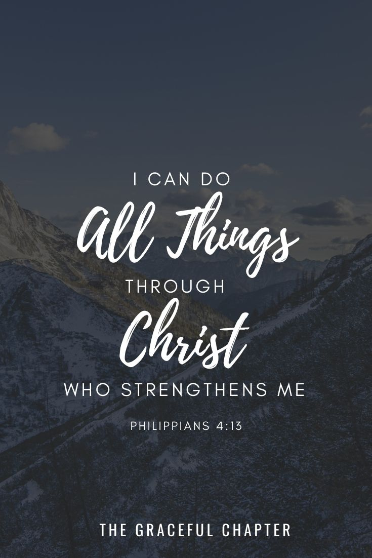 I can do all things through Christ who strengthens me bible verse