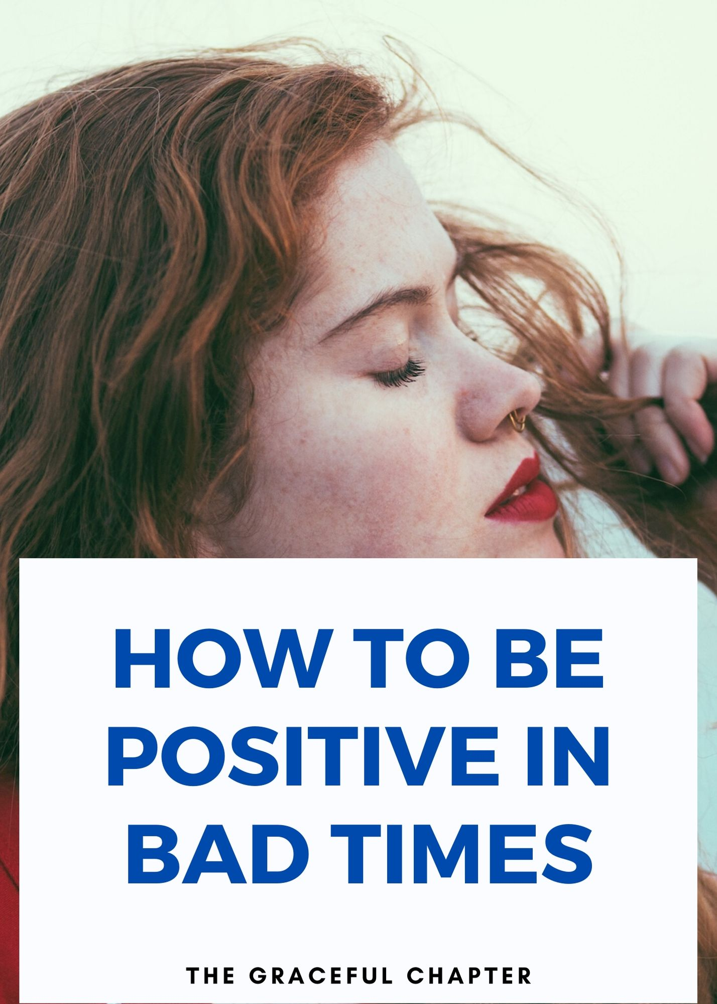 how to be positive in bad times
