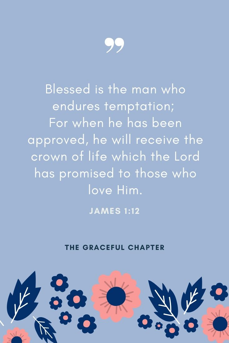 Blessed is the man who endures temptation
