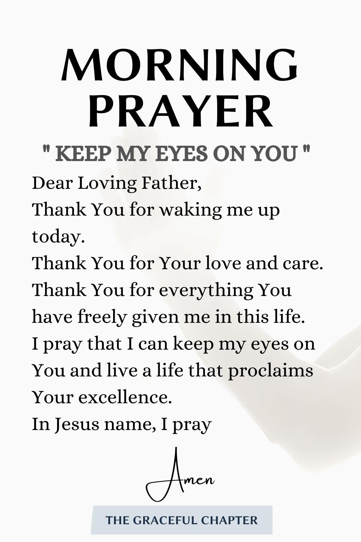 morning prayer: keep my eyes on you