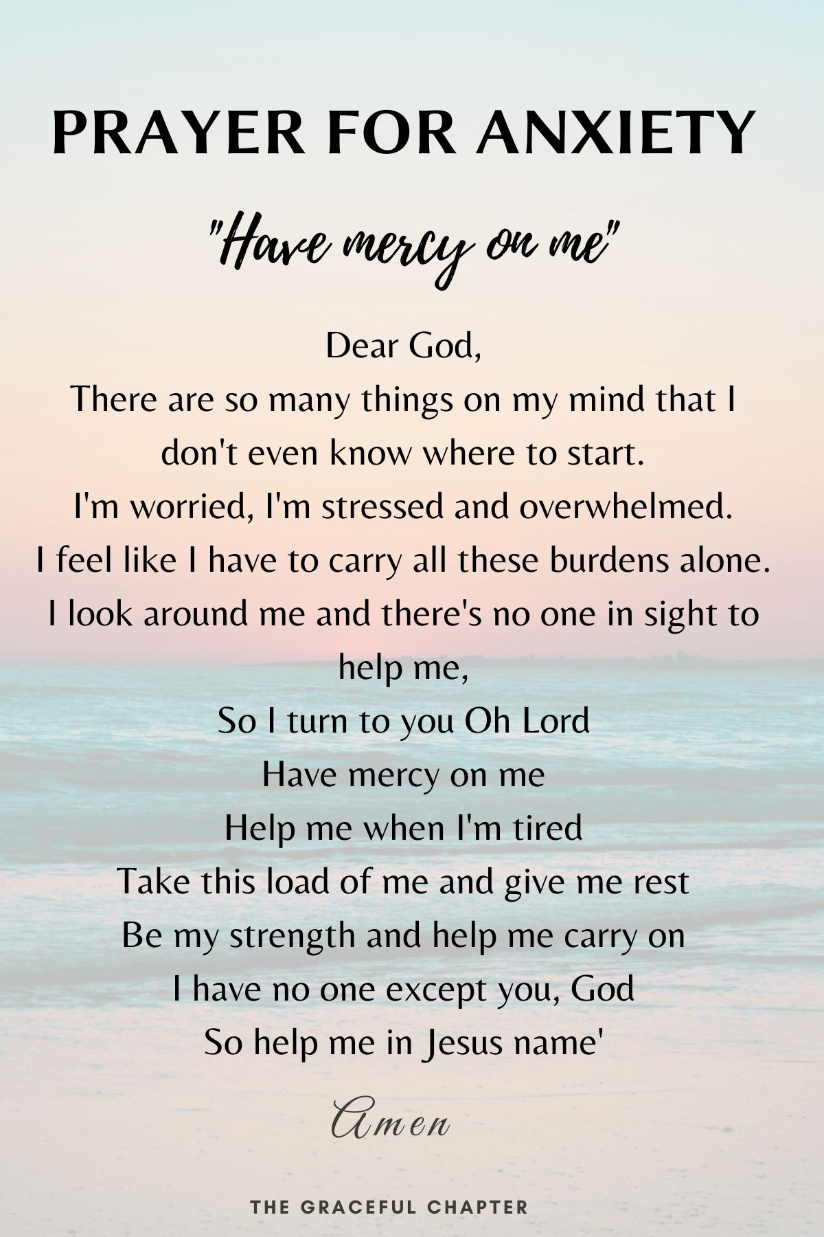 Prayer for anxiety - have mercy on me