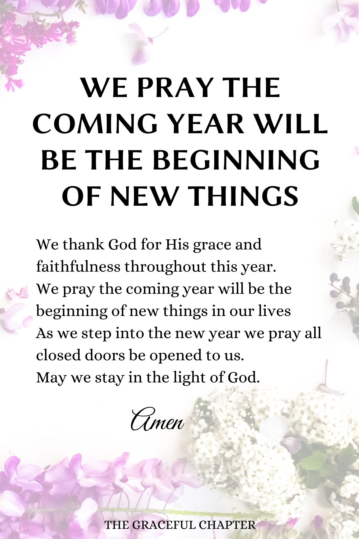 We pray the coming year will be the beginning of new things