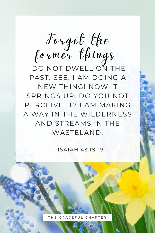 Isaiah 43:18-19 bible verses on new beginnings