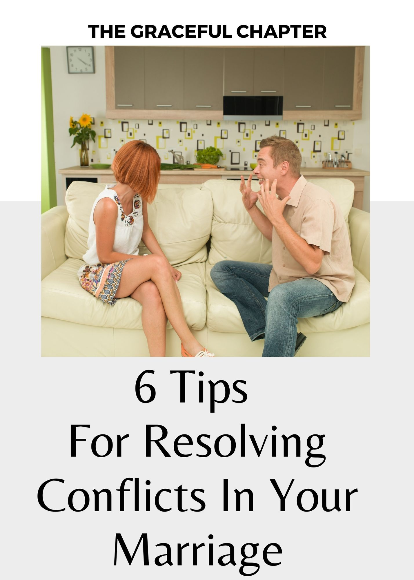 6 Tips for resolving conflicts in marriage