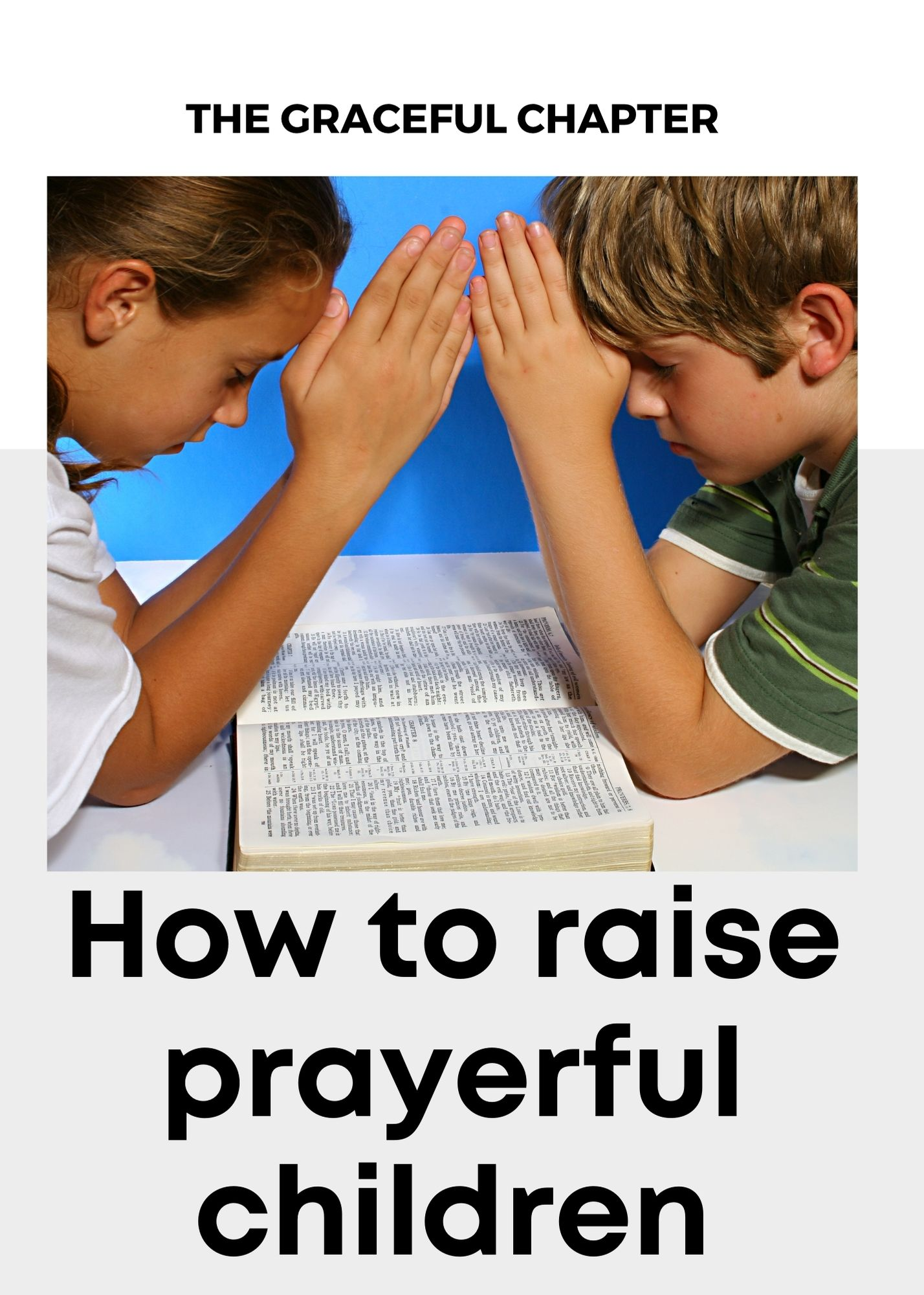 how to raise prayerful children
