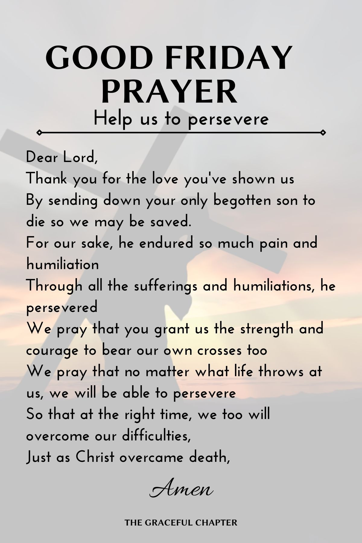 Good Friday Prayer - Help us to persevere