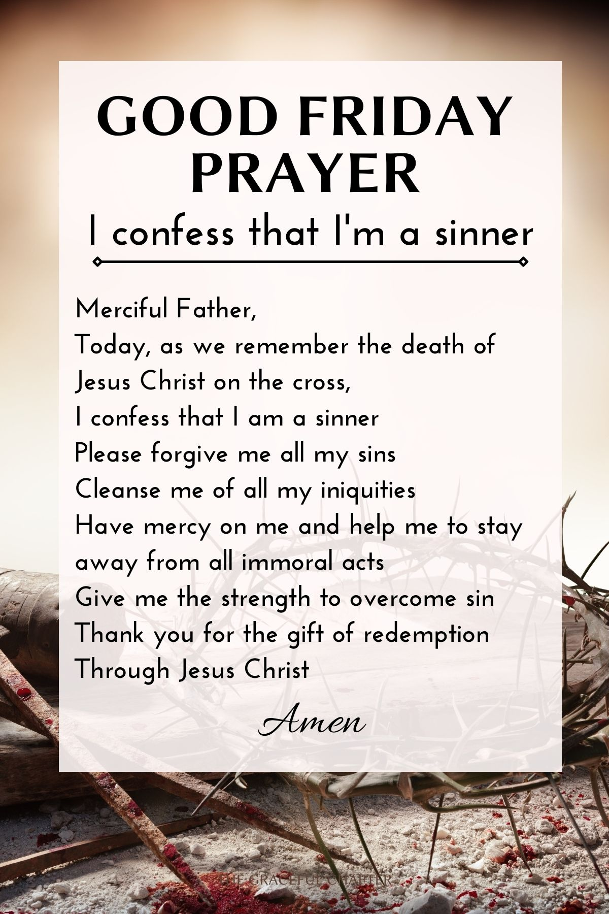 Good Friday Prayer - I confess that I'm a sinner