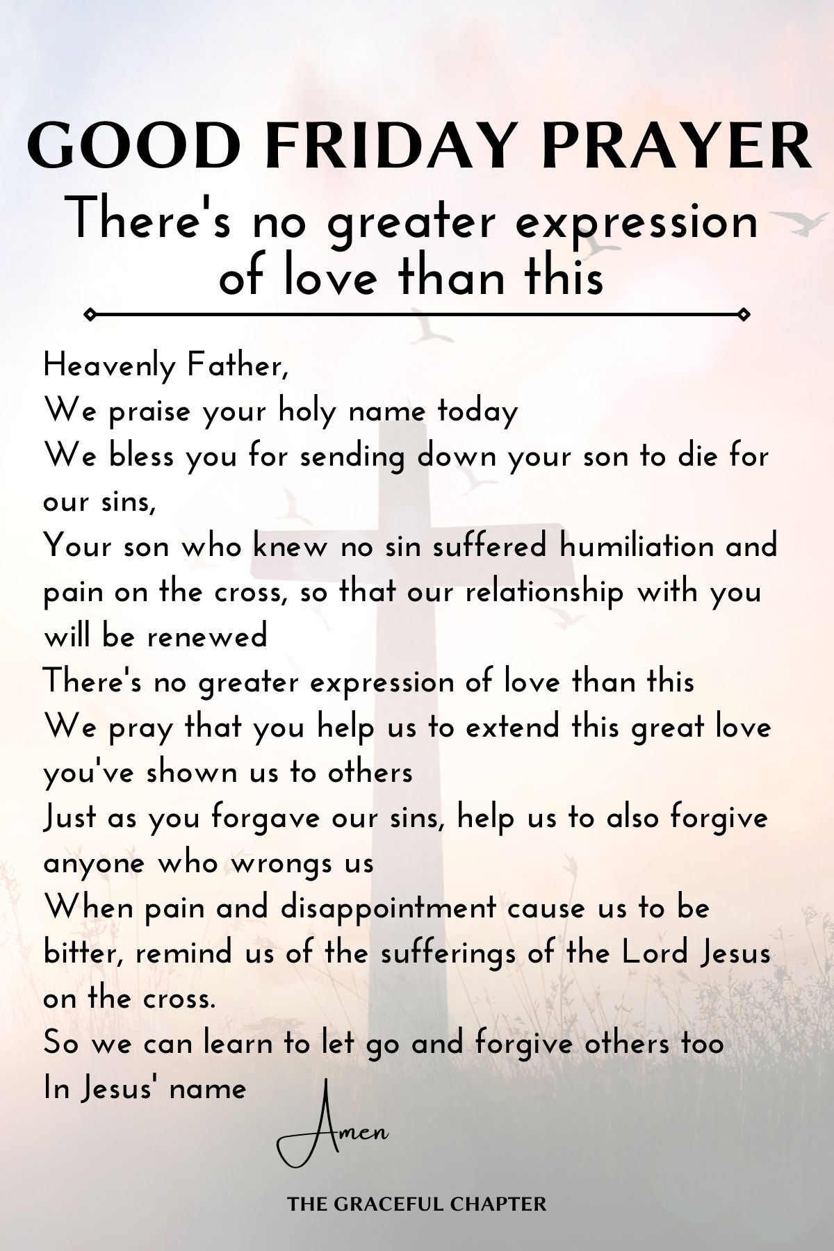 Good Friday Prayer - There's no greater expression of love than this