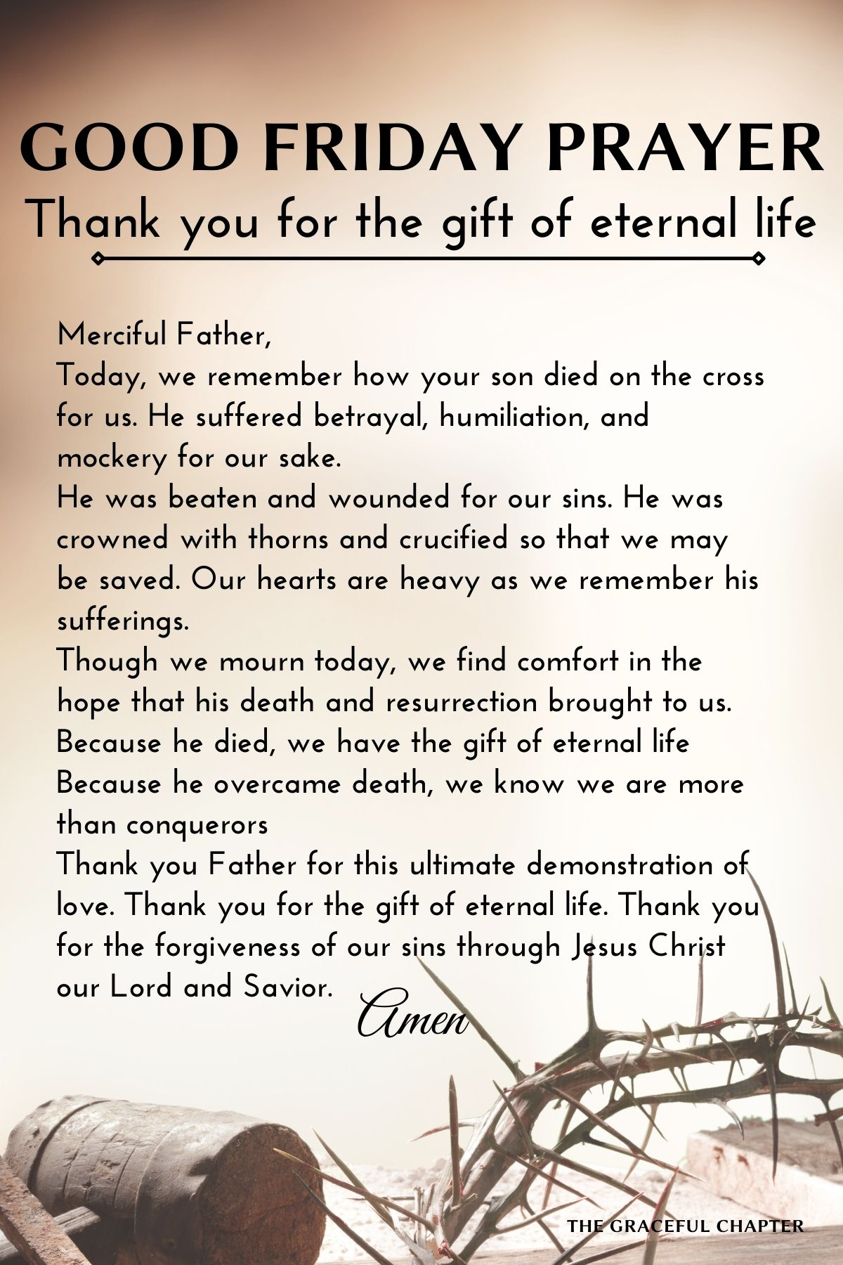 Thank you for the gift of eternal life