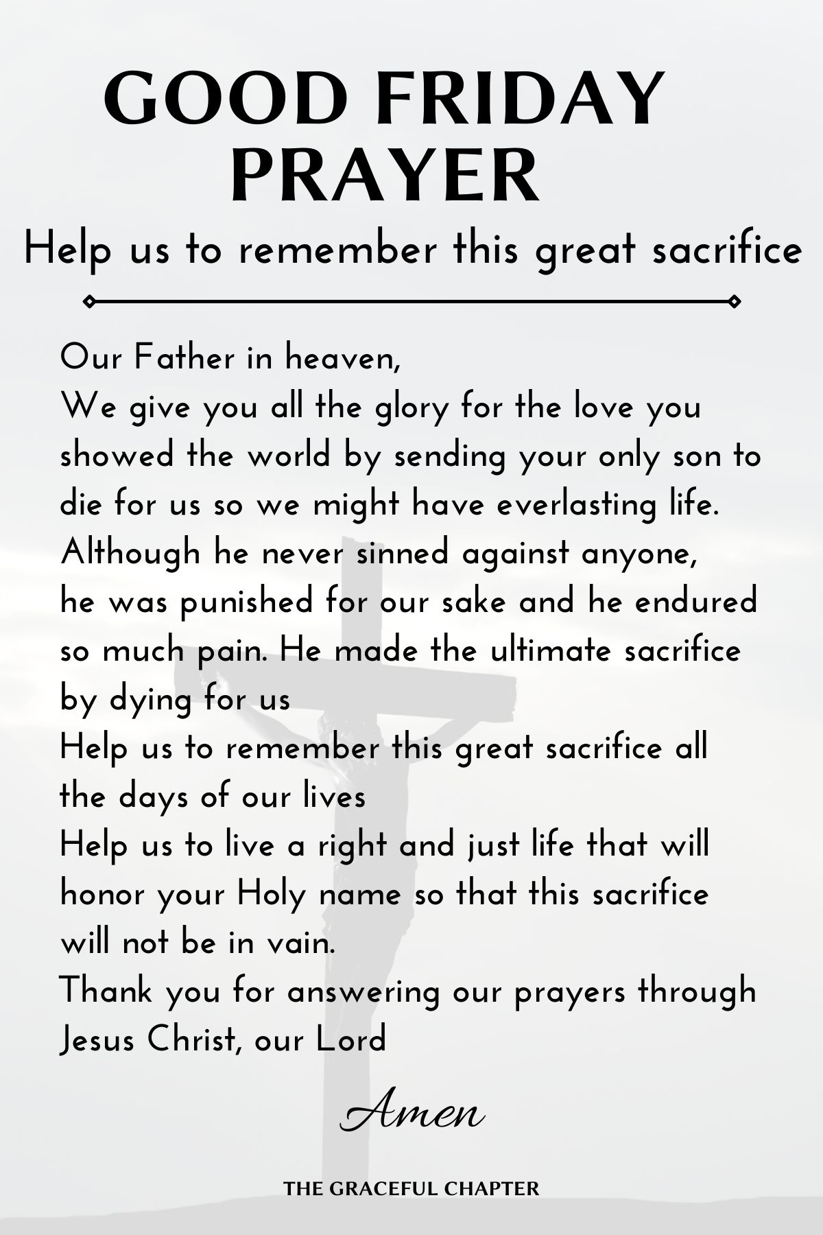 Good Friday Prayers - Help us to remember this great sacrifice