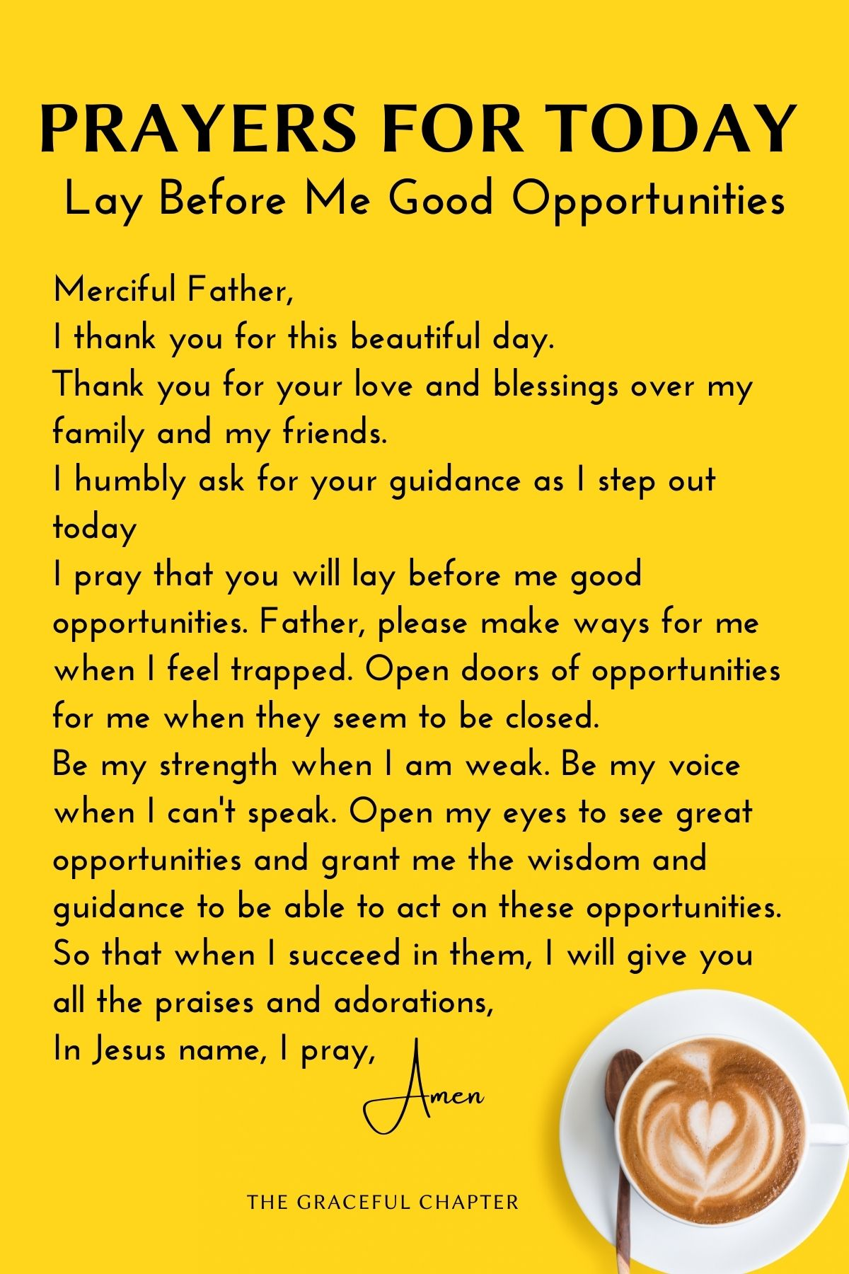 Prayers for today - Lay before me good opportunities
