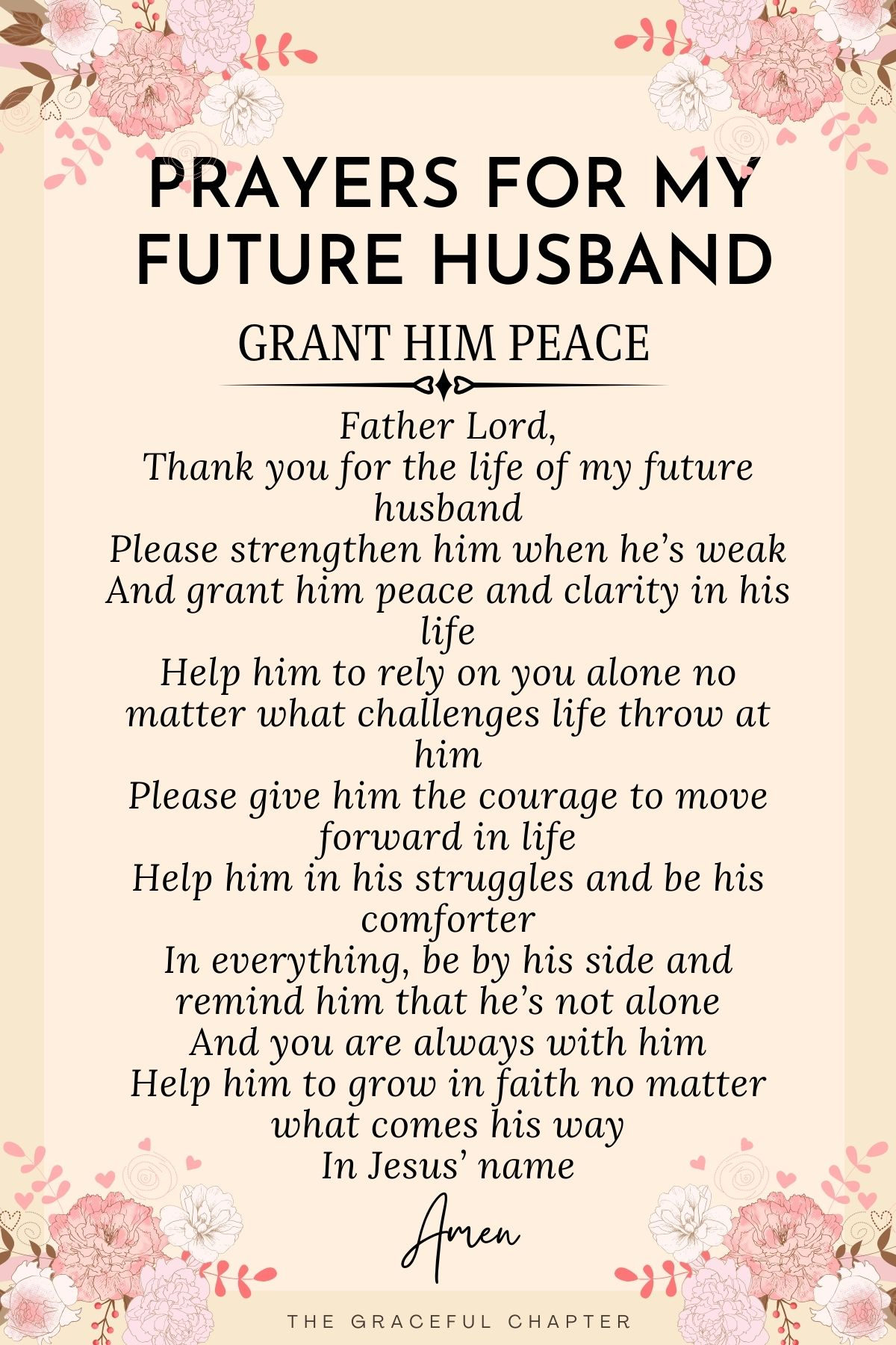 Prayer for my future husband- Grant him peace