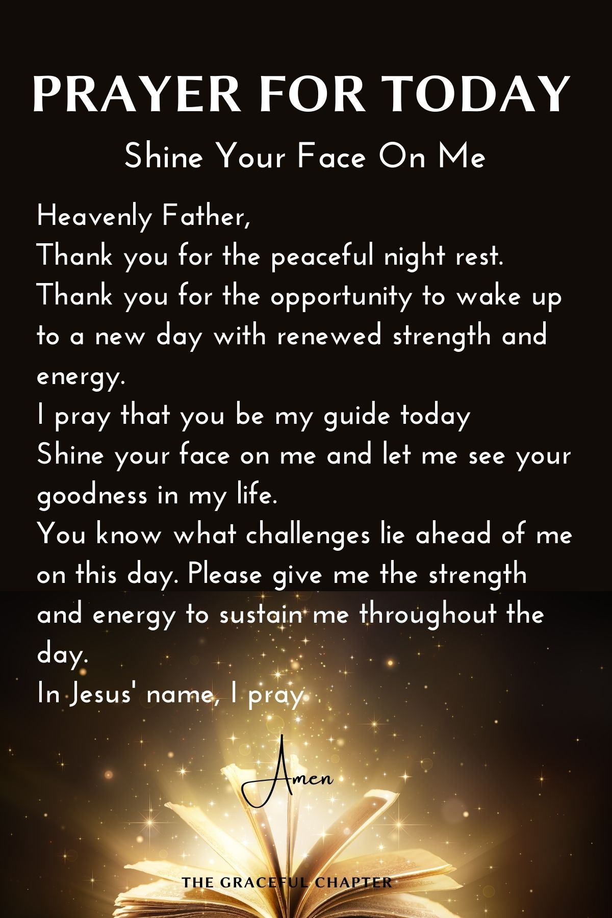 Prayers for today - Shine your face on me