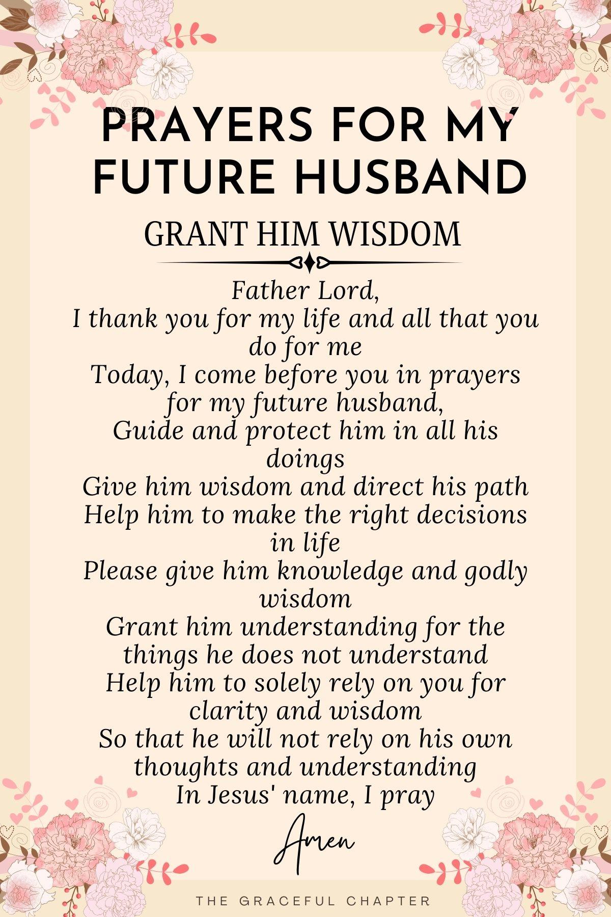 Prayer for my future husband - Grant him wisdom