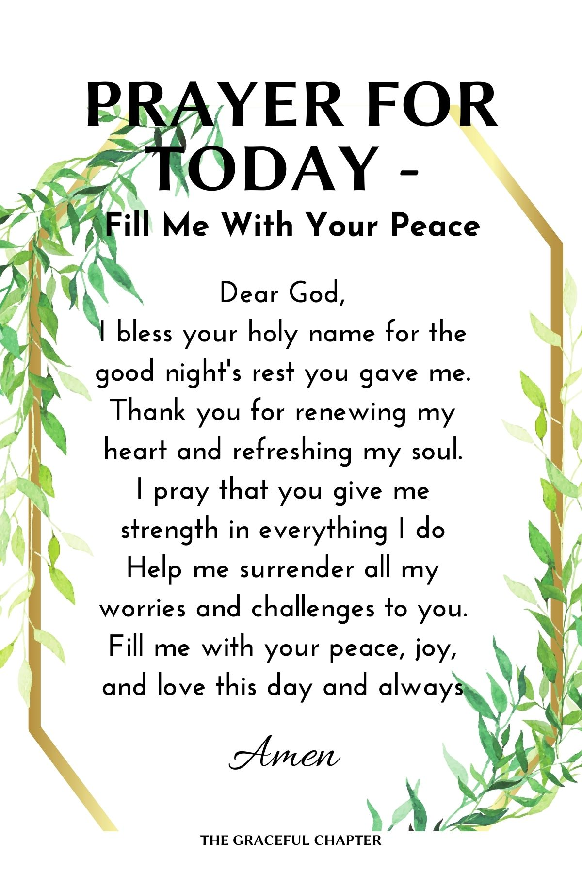 Prayer for today - Fill me with your peace