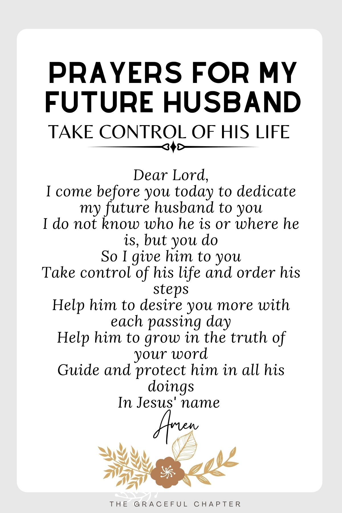 Prayer for my future husband -Take control of his life
