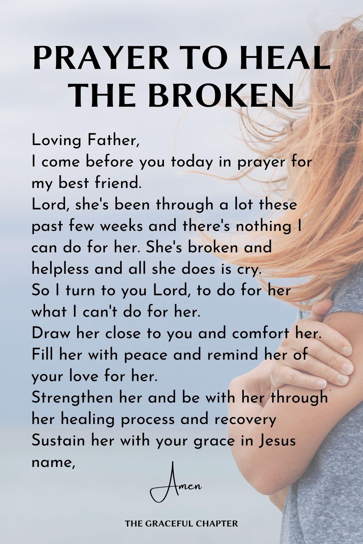 Prayer to heal the broken