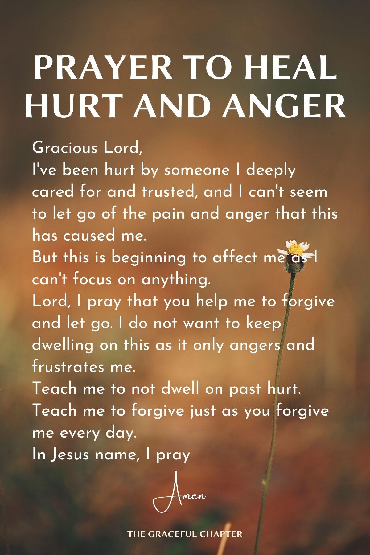 Prayer to heal hurt and anger