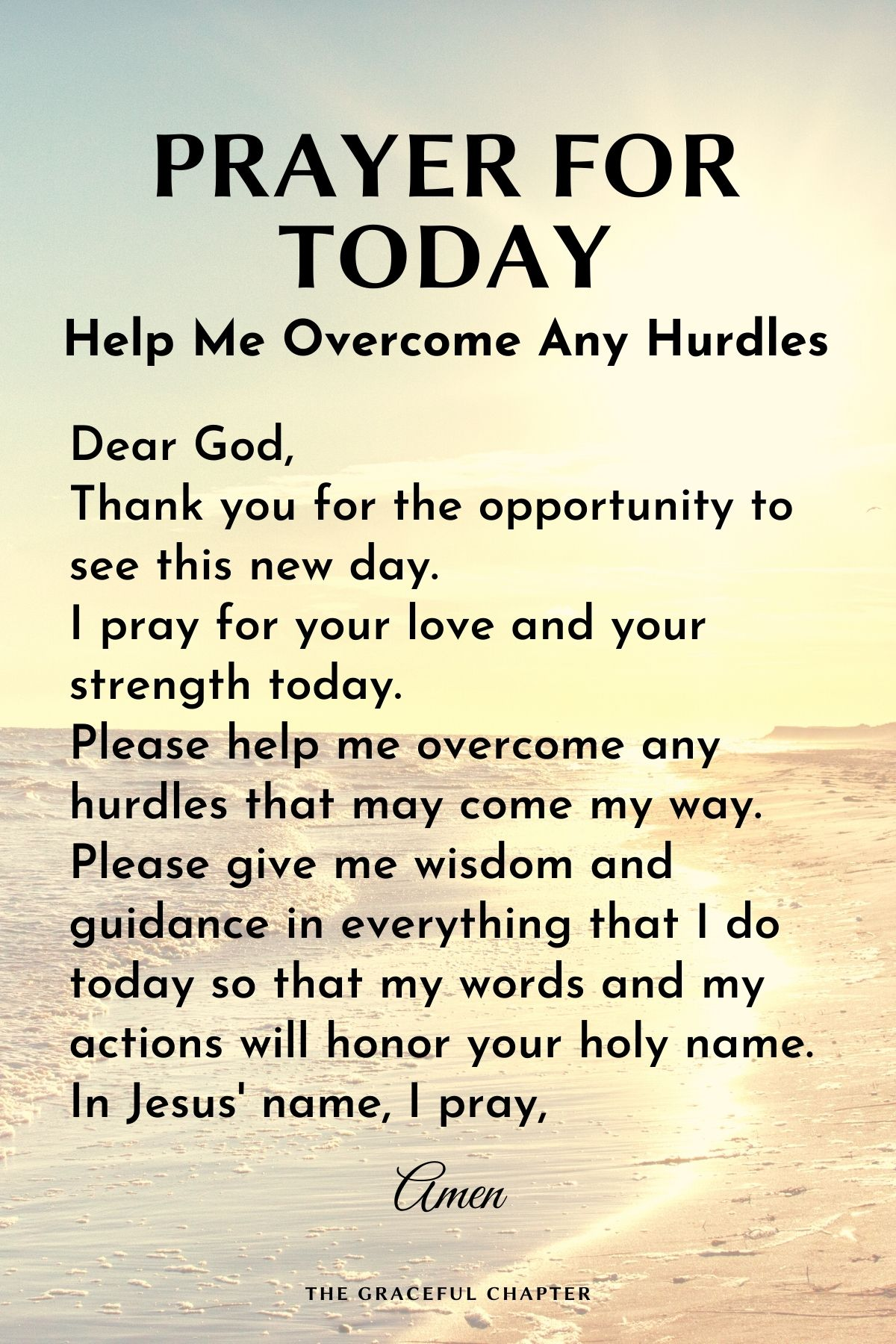 Prayers for today - Help me overcome any hurdles