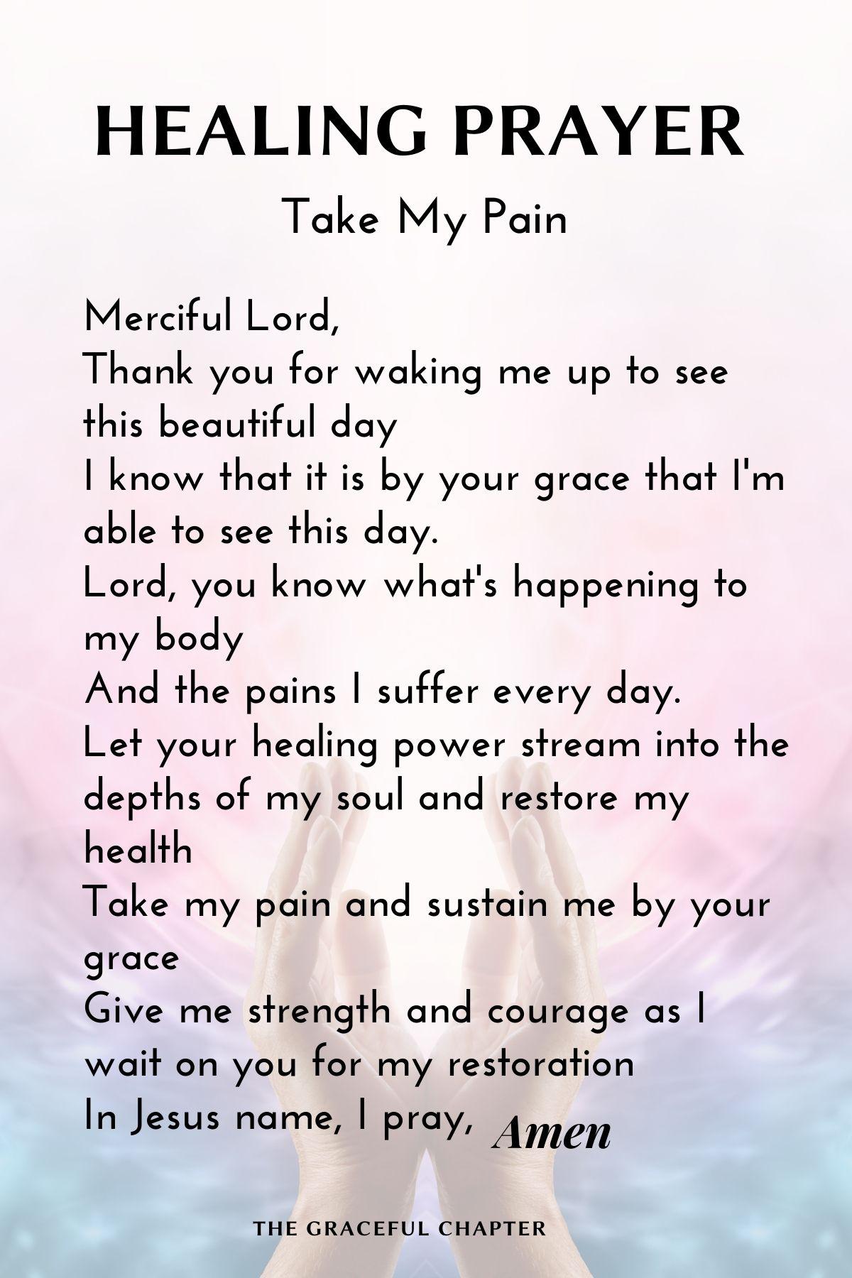 Healing prayer - Take my pain