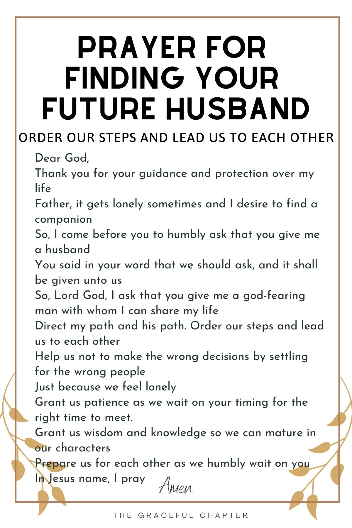 Prayer for finding your future husband - Order our steps and lead us to each other