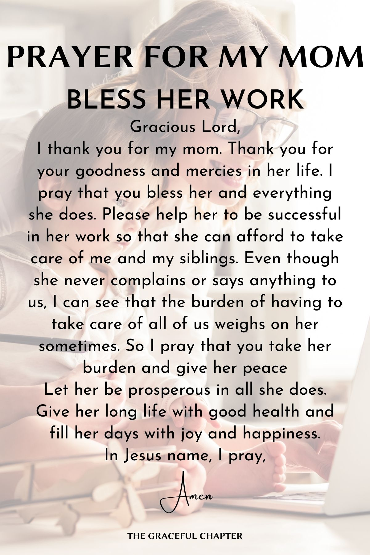 Prayers for my mom - Bless her work