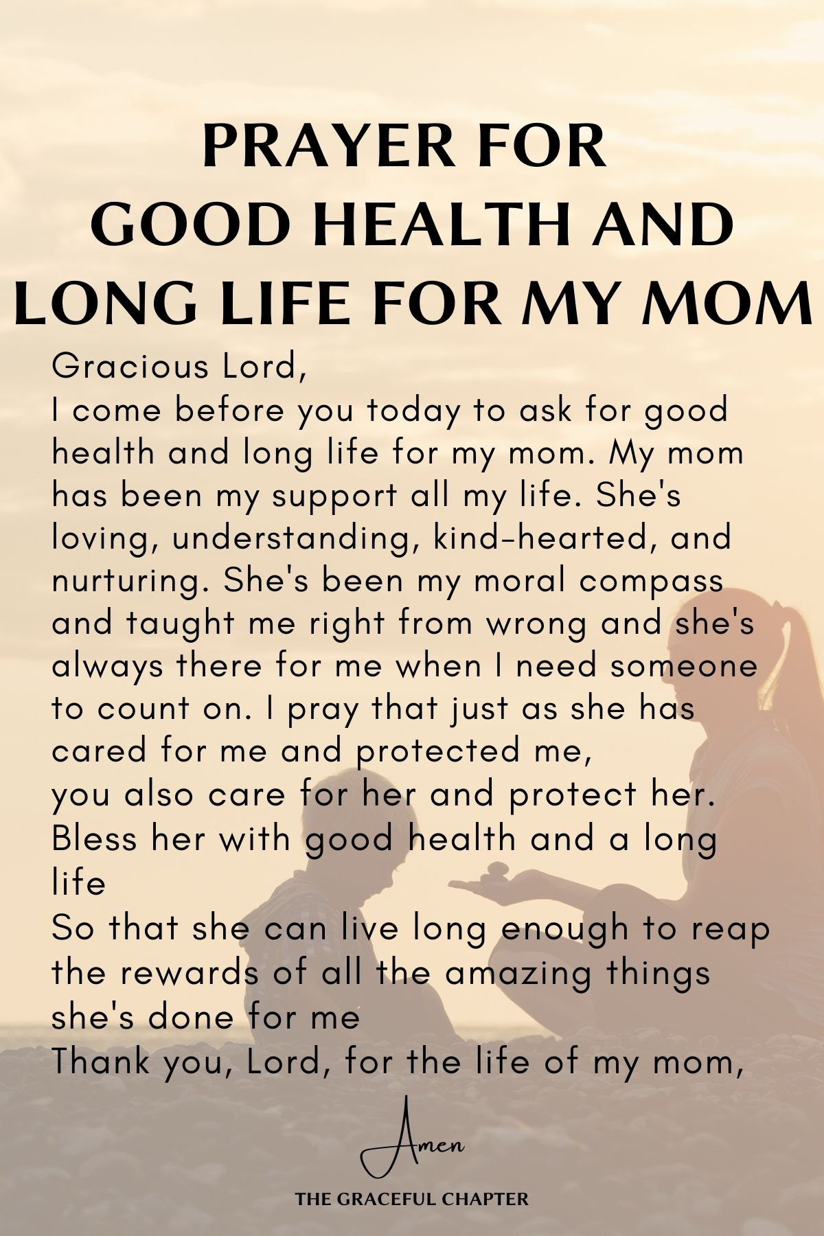 Prayer for good health and long life for my mom