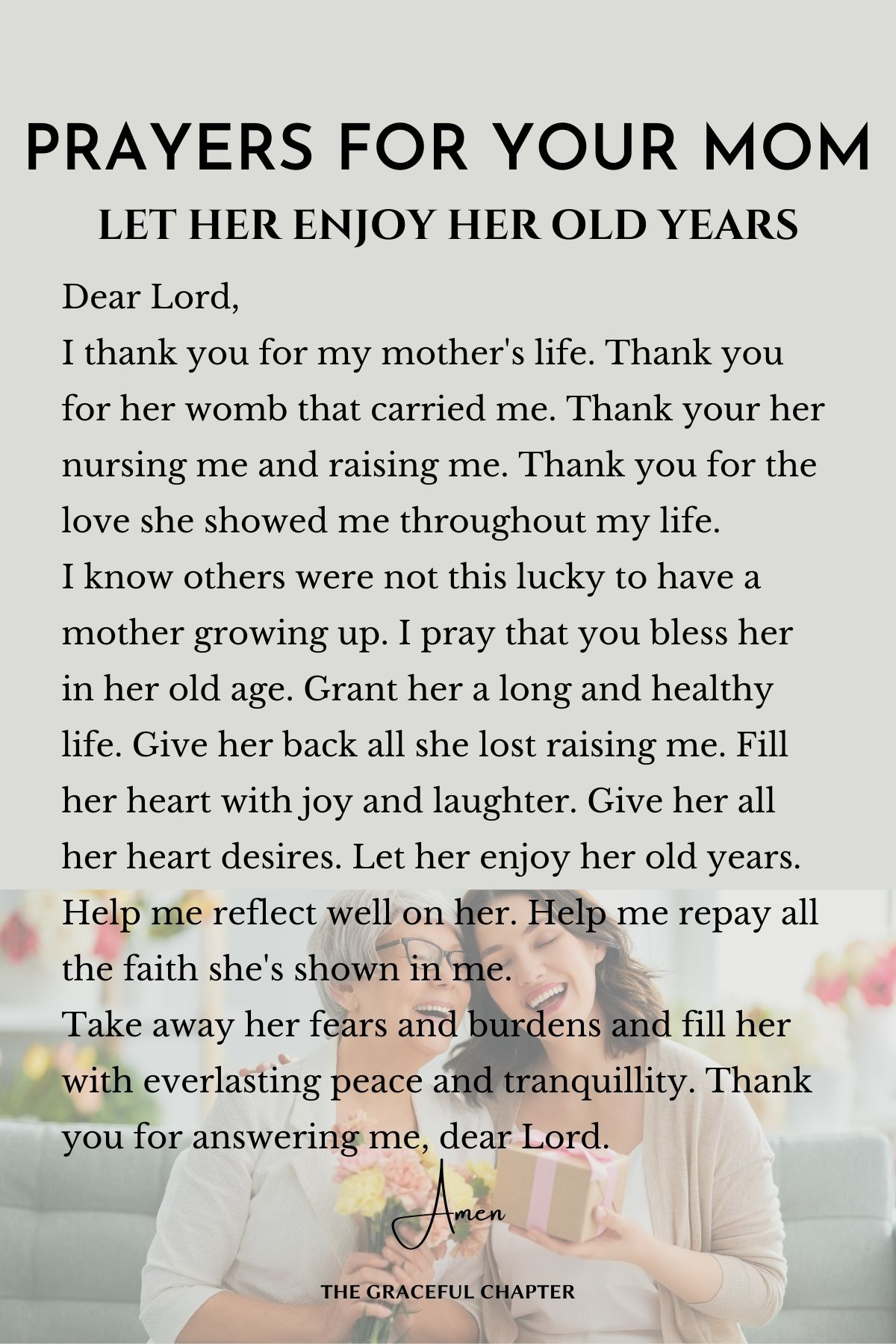 Prayers for my mom Let her enjoy her old years