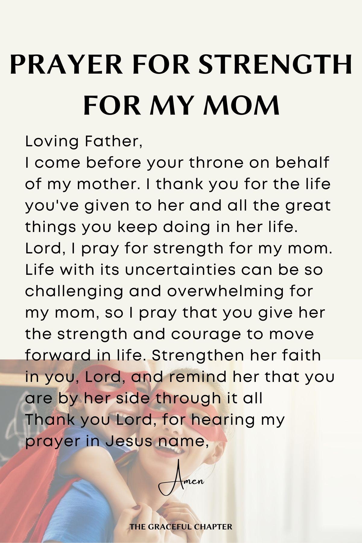 Prayer for strength for my mom