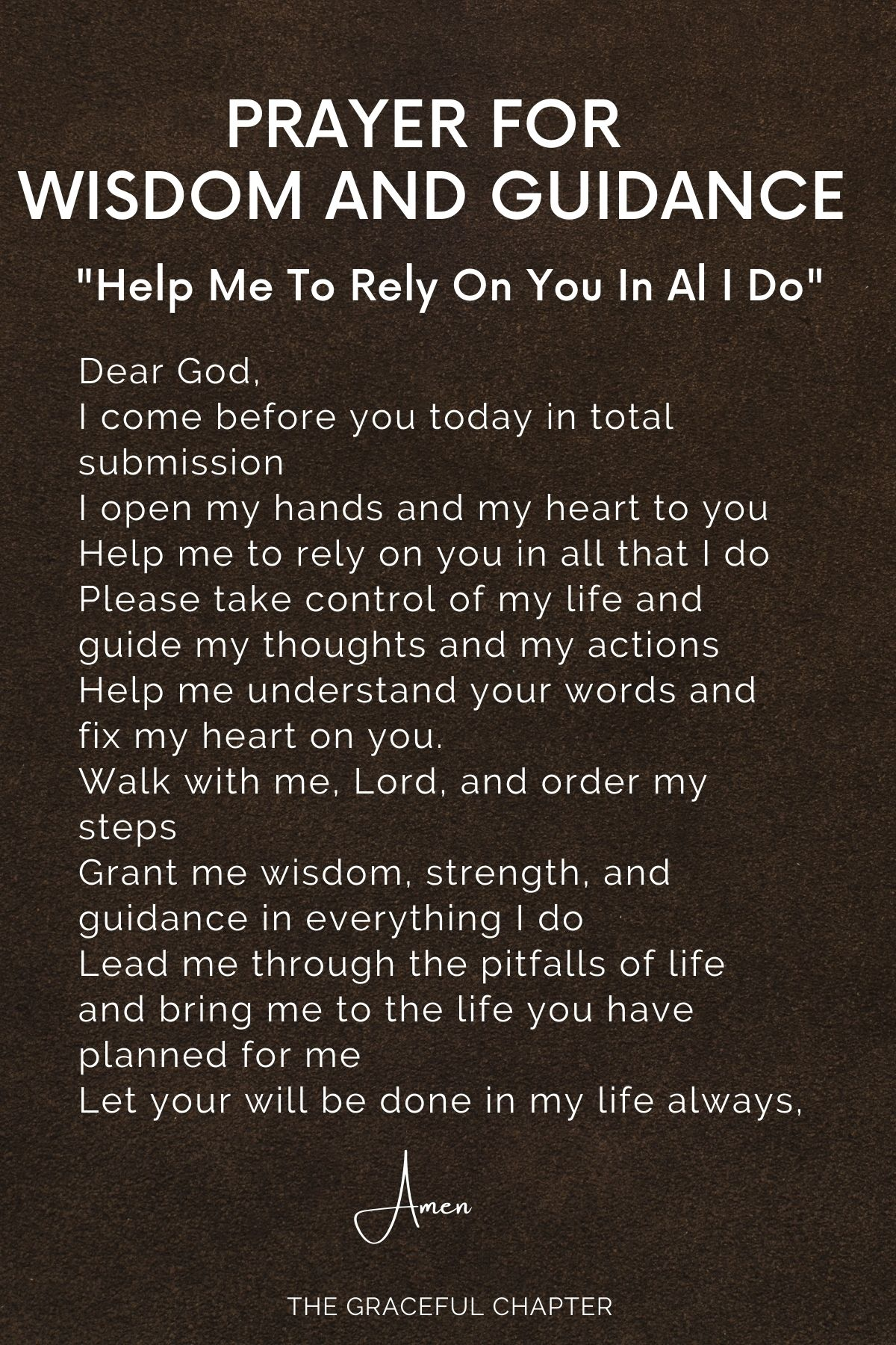 Help me to rely on you in all that I do