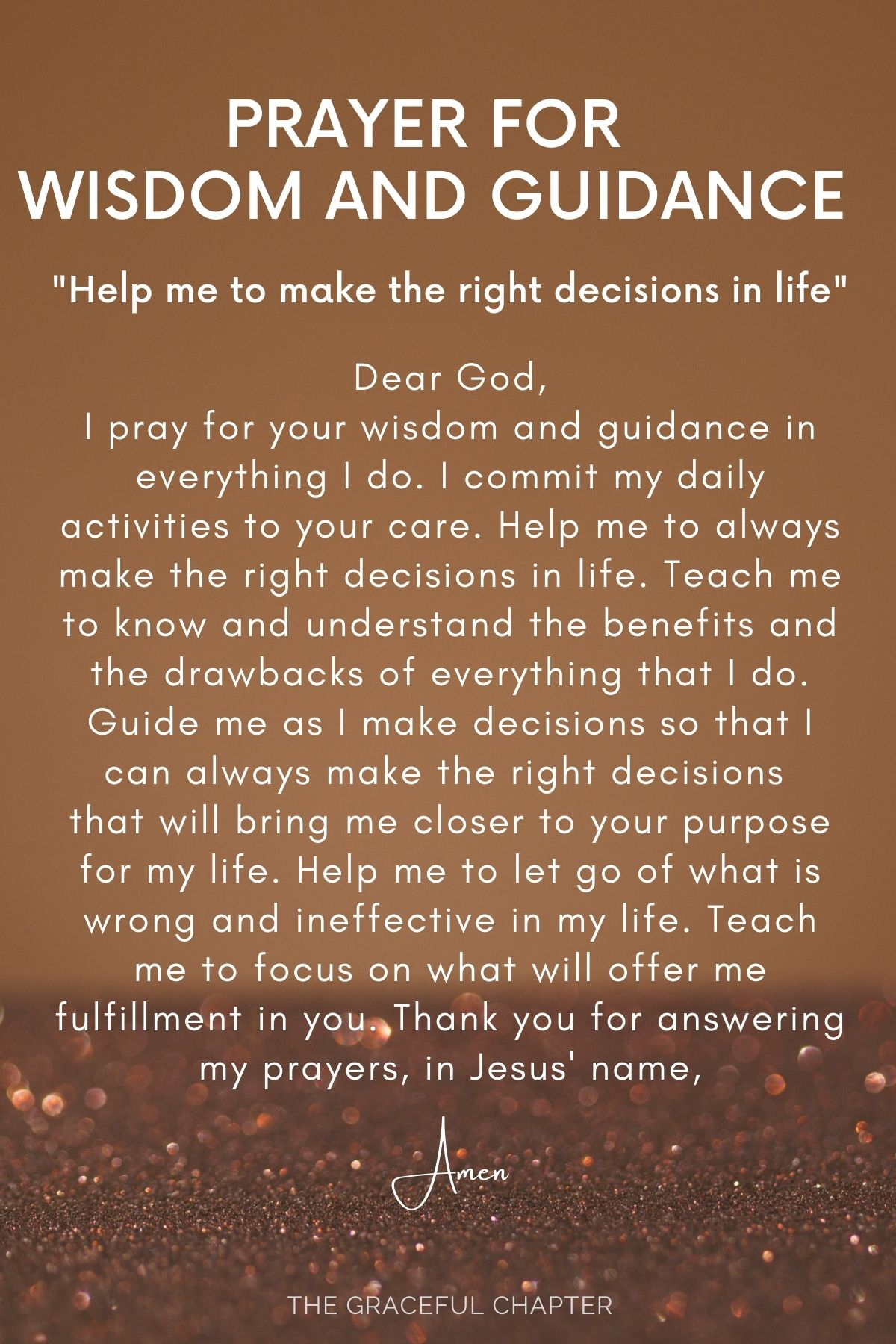 Help me to make the right decisions in life