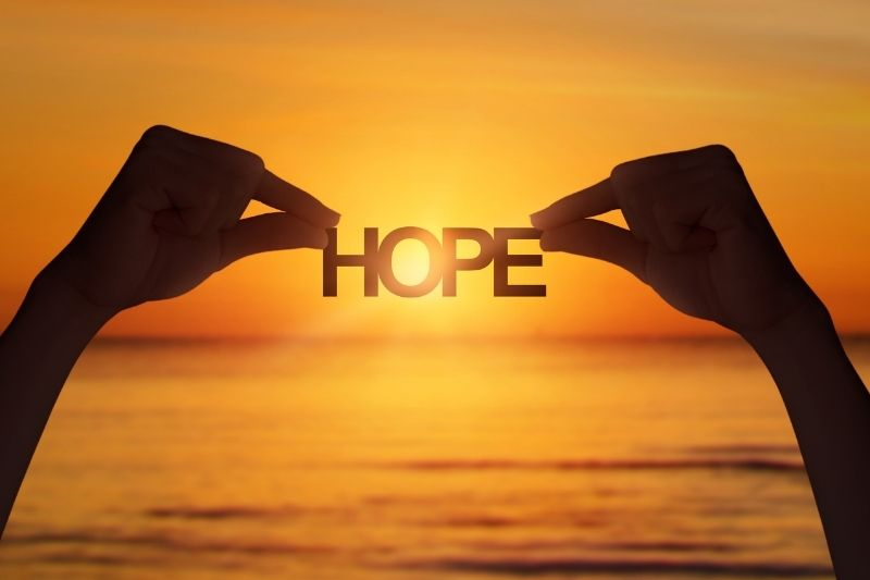 Remember that God is always in control. So there is hope.