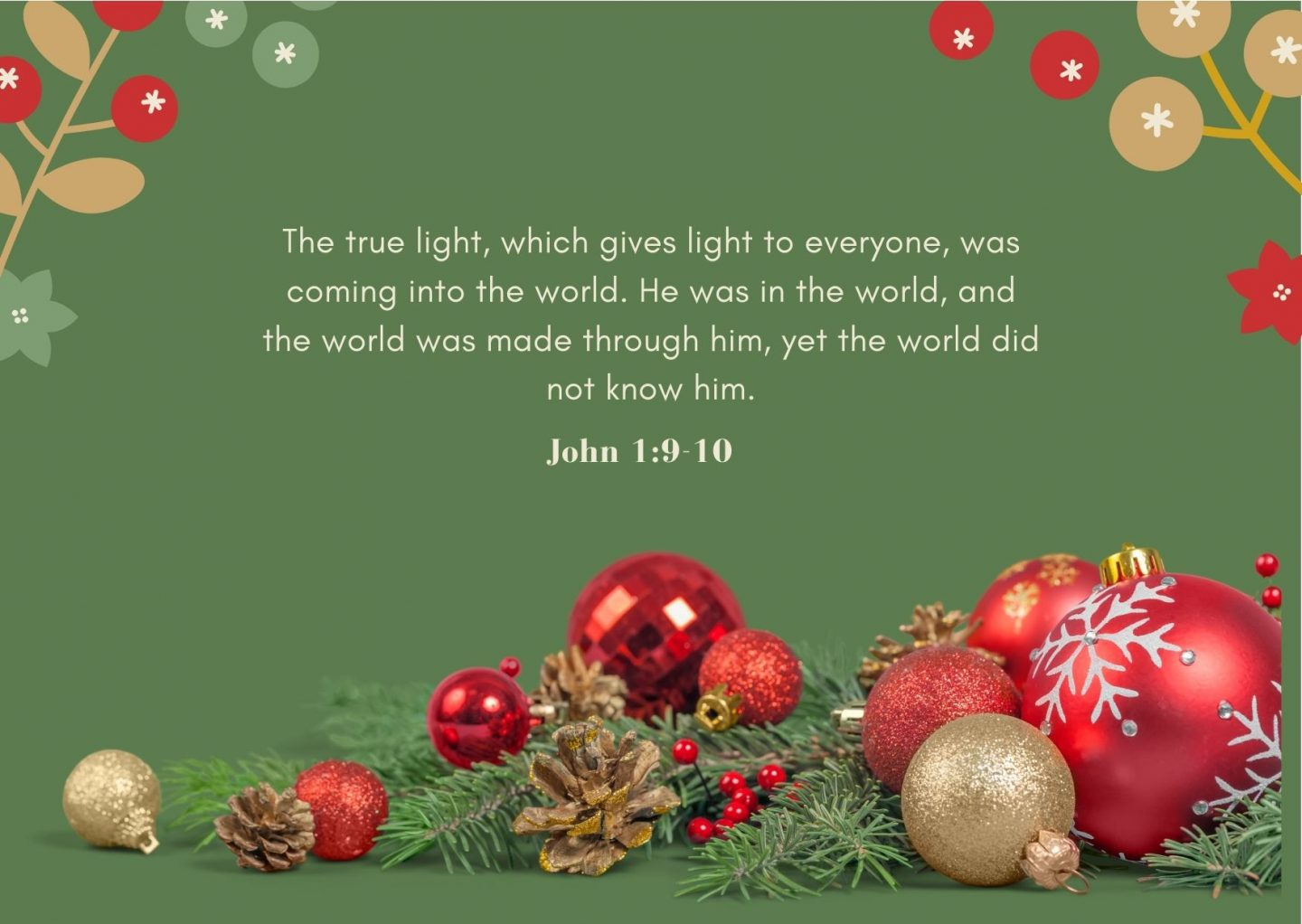The true light, which gives light to everyone, was coming into the world. He was in the world, and the world was made through him, yet the world did not know him. The true light, which gives light to everyone, was coming into the world. He was in the world, and the world was made through him, yet the world did not know him. John 1:9-10