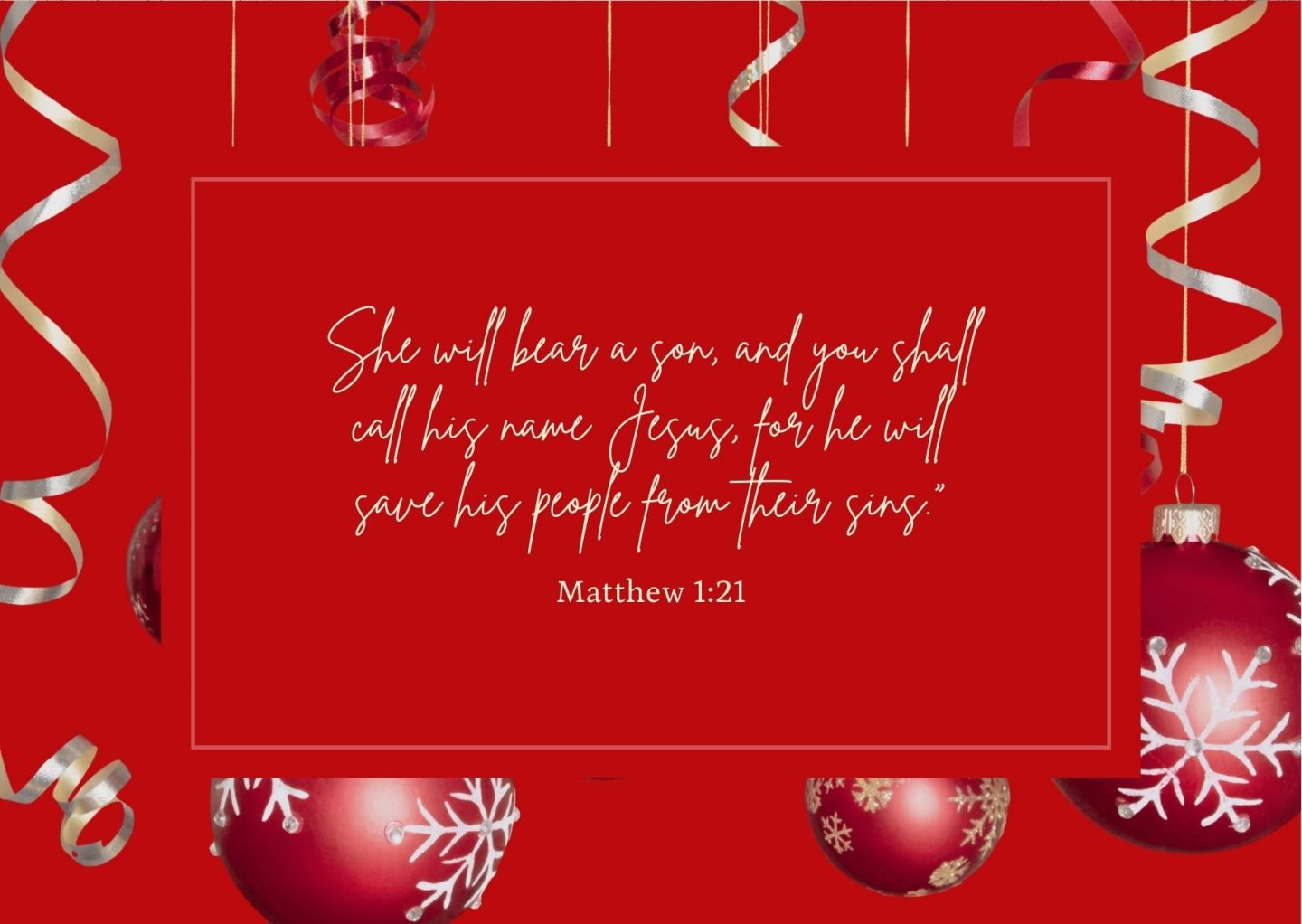 """She will bear a son, and you shall call his name Jesus, for he will save his people from their sins."""" Matthew 1:21"""