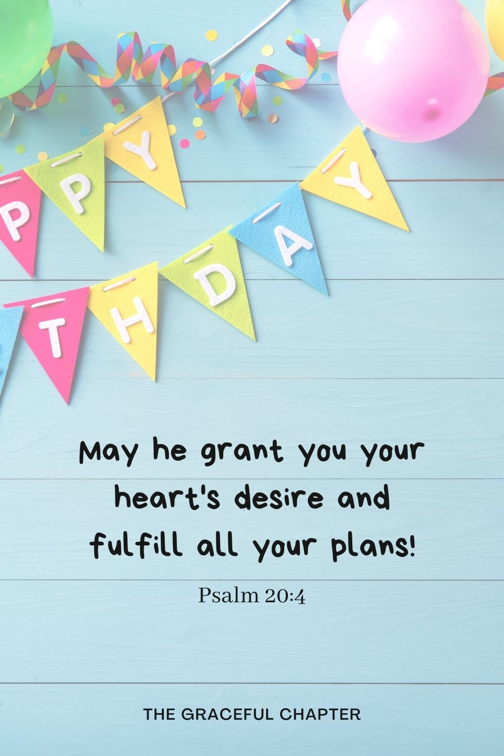 May he grant you your heart's desire and fulfill all your plans! May he grant you your heart's desire and fulfill all your plans! Psalm 20:4