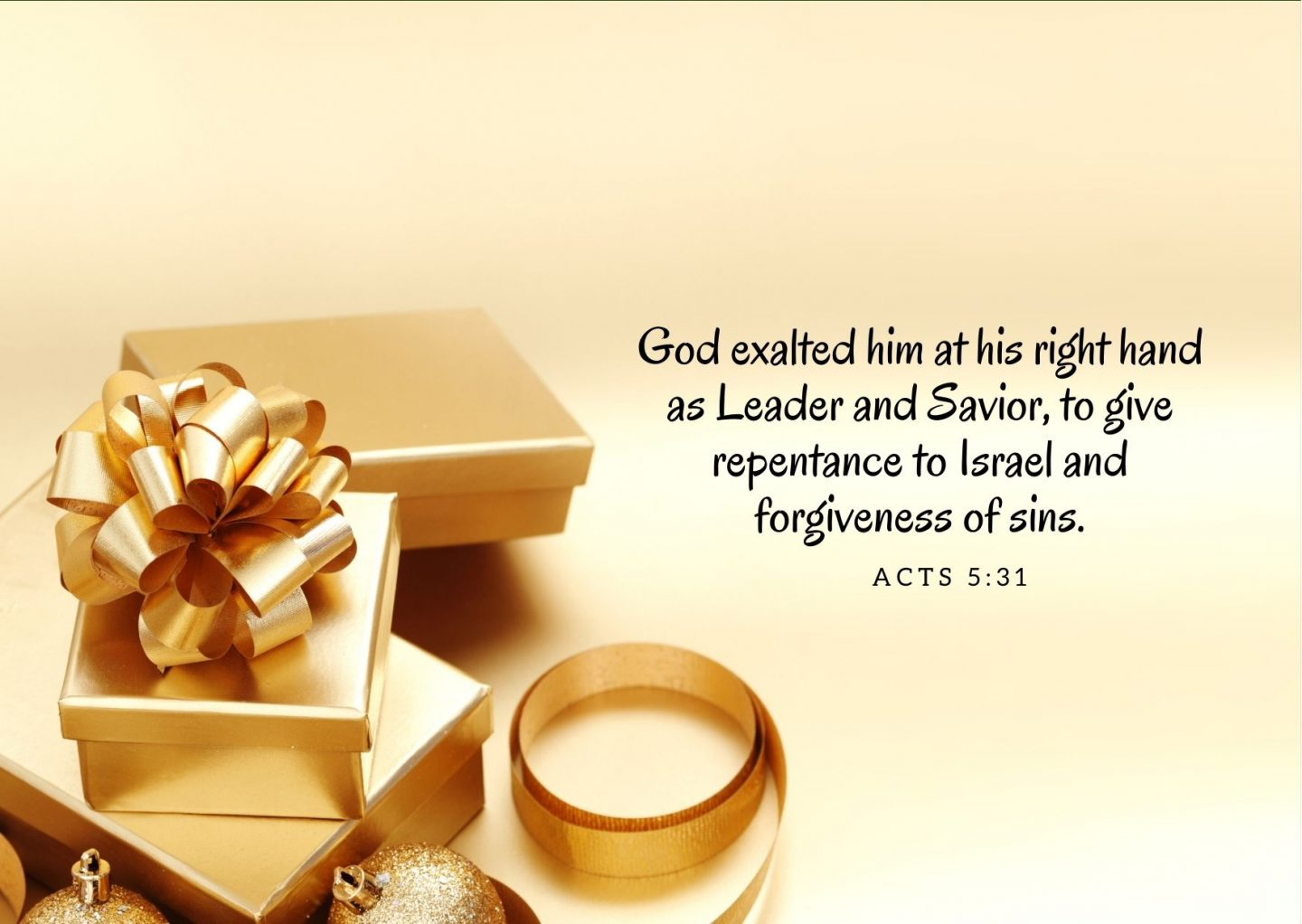 God exalted him at his right hand as Leader and Savior, to give repentance to Israel and forgiveness of sins. Acts 5:31