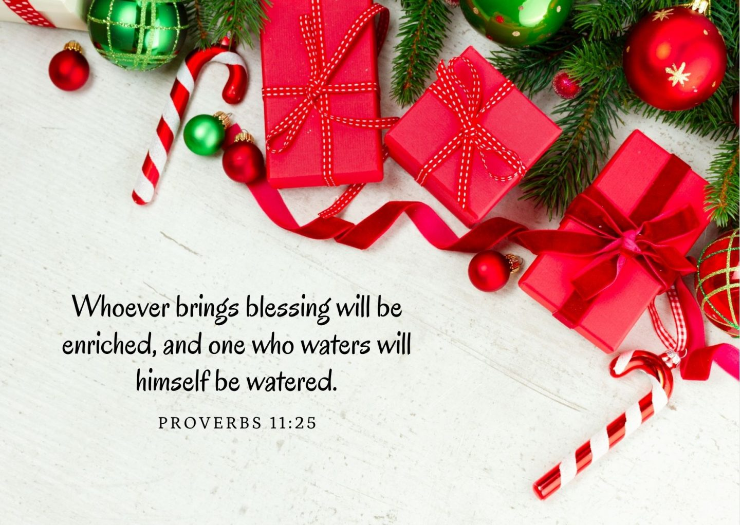 Whoever brings blessing will be enriched, and one who waters will himself be watered. Proverbs 11:25