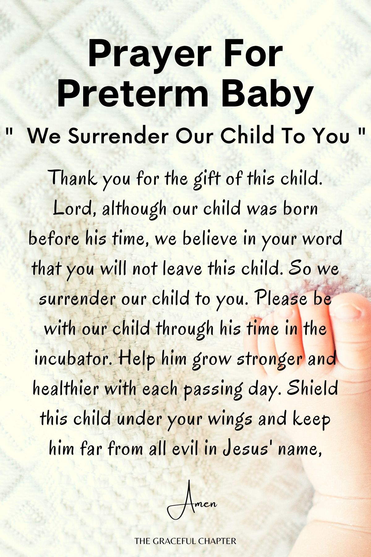 We surrender our child to you- preterm baby prayer