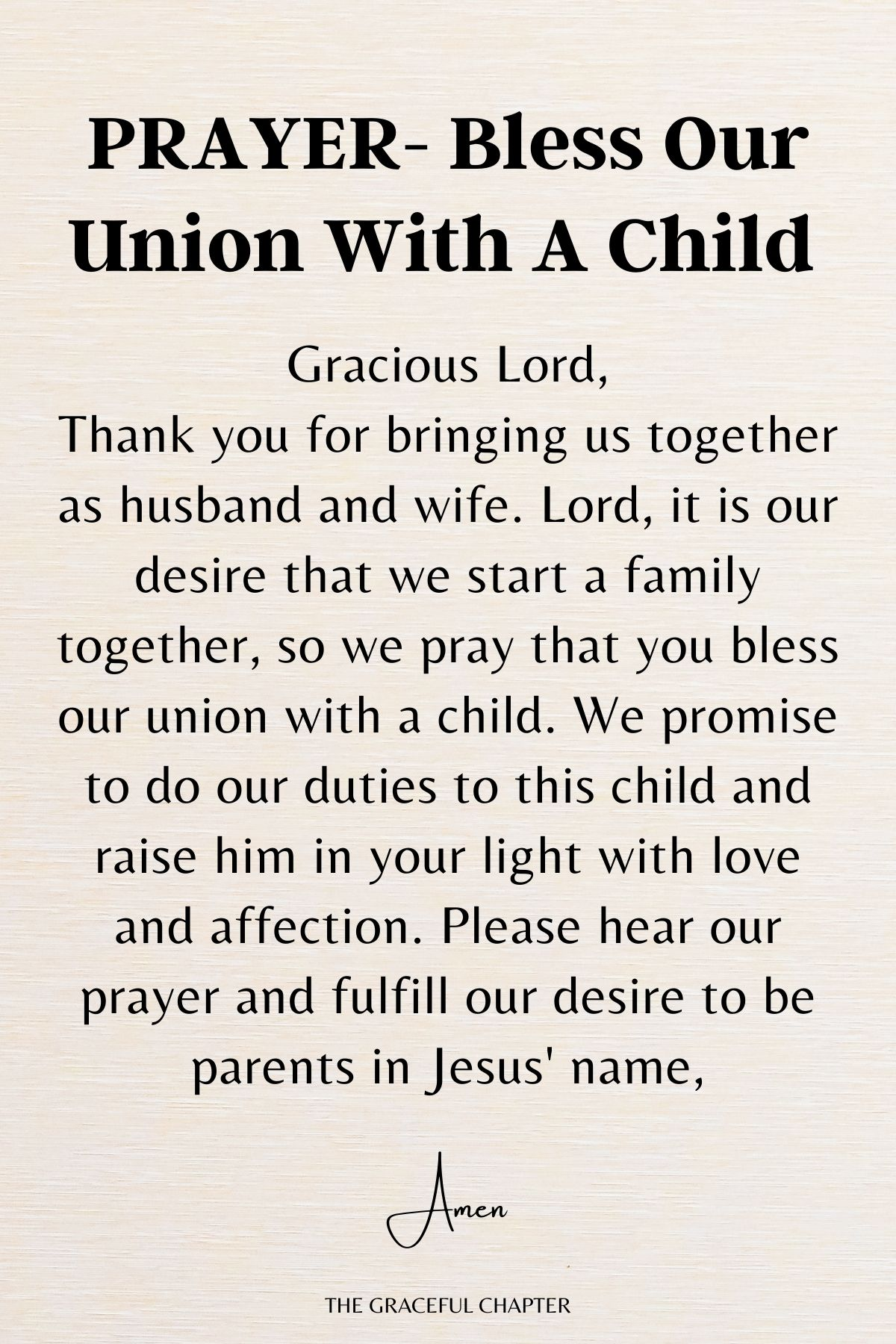 Bless our union with a child
