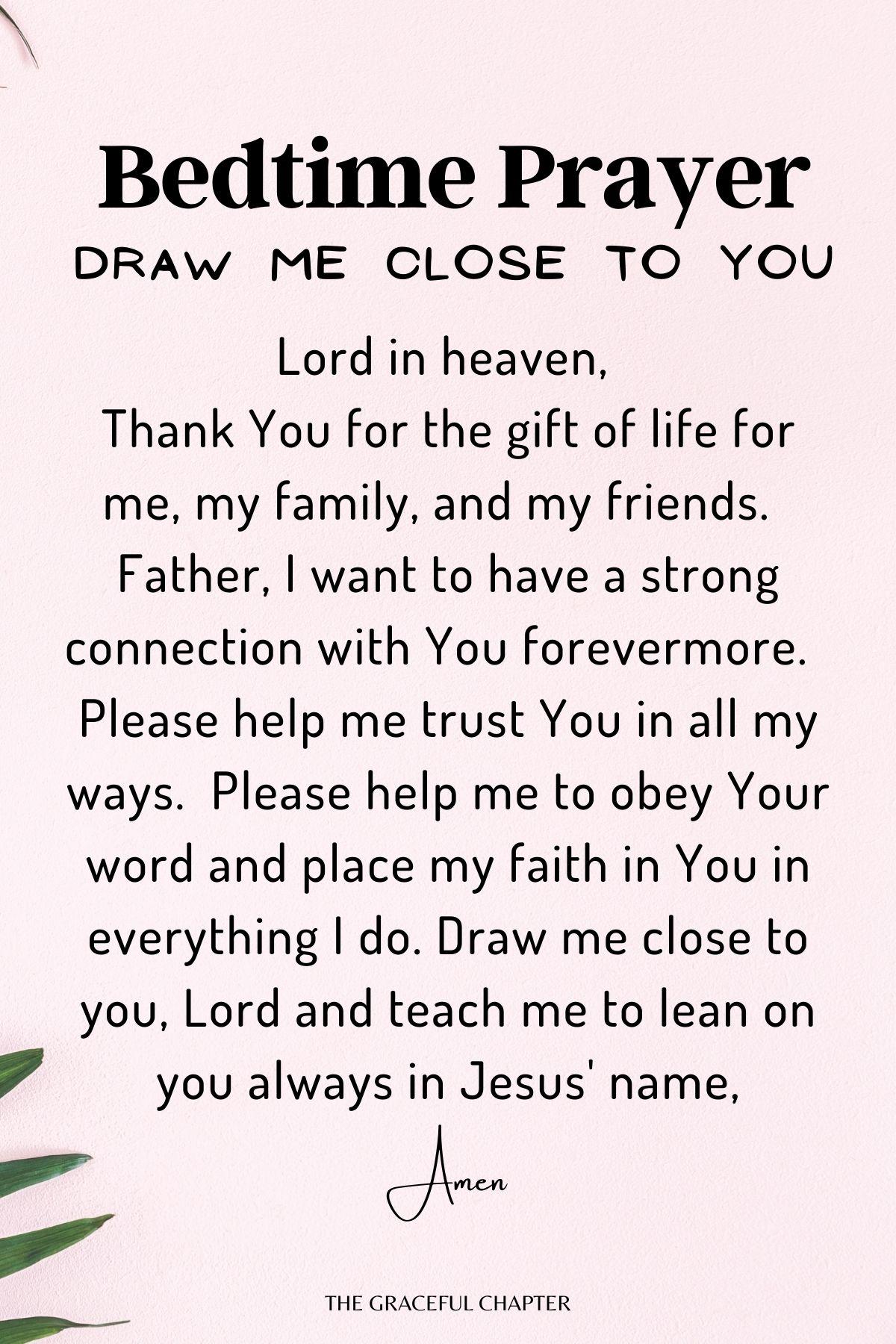 Draw me close to you - short bedtime prayers
